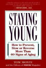 Staying Young: How to Prevent, Slow or Reverse More Than 60 Signs of Aging, Mont