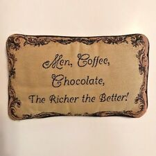 Tapestry Pillow Men Coffee Chocolate The Richer The Better Accent Fun Decor