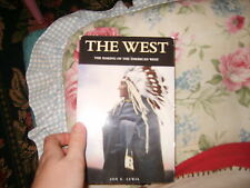 The West The Making of the American West book by Jon E. Lewis Cowboy Culture