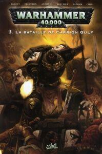 BD - WARHAMMER 40.000, TOME 2 > LA BATAILLE DE CARRION GULF / ABNETT, SOLEIL