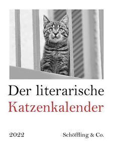 Kalender 2022 Der literarische Katzenkalender 2022 Kalender Literatur, Sprache..
