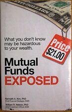 Mutual Funds Exposed : What You Dont Know May Be