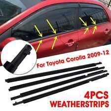 For 2009-2012 Toyota Corolla 4pcs Weatherstrip Window Moulding Trim Seal Belt US
