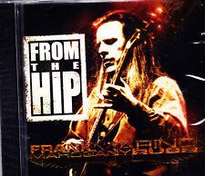 FRANK MARINO & MAHAGONY RUSH from the hip CD NEU OVP/Sealed
