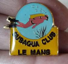 BEAU PIN'S PLONGEE SOUS MARINE PLONGEUR SUBAQUA CLUB LE MANS