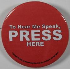 #08052 Pinback Button Press Here, to hear me speak