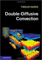 Double-Diffusive Convection, Radko, Timour, Very Good condition, Book