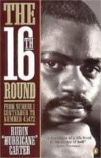 The Sixteenth Round :Number 1 to Number 45472 by Rubin Carter 16TH BOXING