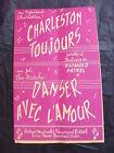 """"""" Partitur Charleston Toujours Danser Mit Liebe Von R. Patrel 1954 """""""