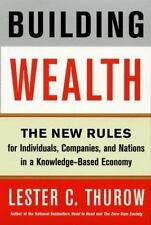 Building Wealth: The New Rules for Individuals, Companies, and Nations in a Know