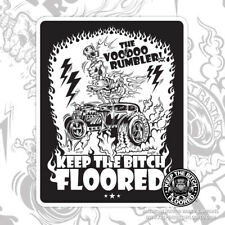 "RAT ROD HOT ROD DECAL STICKER - KEEP THE BITCH FLOORED®  | ""THE VOODOO RUMBLER"""