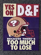 """SF 49ers -RARE -1997 Stadium Proposal """"D"""" & """"F"""" """"Too Much To Lose"""" Poster-22x17"""""""