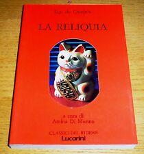 LA RELIQUIA Classici del Ridere Letteratura portoghese de Queirós LUCARINI 1988