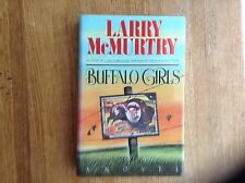 Buffalo Girls: Larry McMurtry; 1st/1st; F/F; Come out tonight...and bid