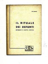IL RITUALE DEI DEFUNTI # Opera della Regalità di Nostro Signore Gesù Cristo 1961