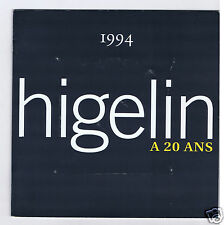 HIGELIN A 20 ANS CD PROMO + LIVRET 16 PAGES PROMO