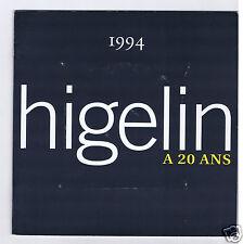 HIGELIN A 20 ANS CD PROMO + LIVRET 16 PAGES (PROMO)