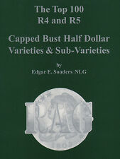 R.A.G. Rapid Attribution Guide Top 100 R4+R5 Capped Bust Half Dollar Varieties