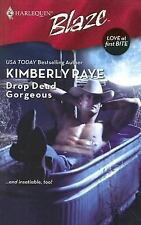 Drop Dead Gorgeous (Harlequin Blaze), Kimberly Raye, Good Condition, Book