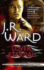Lover Eternal by J. R. Ward (Paperback, 2011)