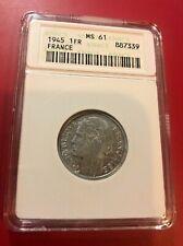 1945 1FR FRANCE COIN ANACS MS 61 OLD HOLDER
