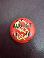 """Vintage A.F.L. U of NA August Union Pin Pinback Button 7/8"""" GreenDuck Co Chicago"""