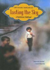 Tasting the Sky: A Palestinian Childhood by Ibtisam Barakat