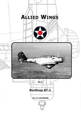 The Northrop BT-1 (Allied Wings  No. 3) - edition 2013