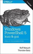 Windows PowerShell 5 - kurz & gut von Rolf Masuch; Thorsten Butz (Buch) NEU