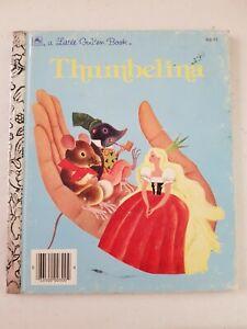 Little Golden Book - Thumbelina 1981 HC