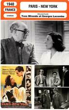 FICHE CINEMA : PARIS - NEW YORK - Morlay,Simon,Lefaur,Lacombe 1940