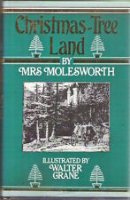 CHRISTMAS-TREE LAND Mrs Molesworth Walter Crane 1st ths hardback dustjacket 1981