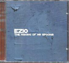 "EZIO ""The making of Mr Spoons"" (CD) 2003"