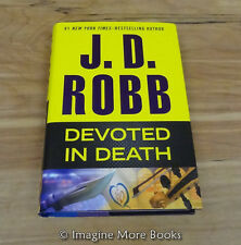 Devoted in Death by J.D. Robb (Nora Roberts) ~ Eve Dallas/In Death: Book 41 ~ HC
