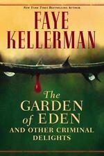 The Garden of Eden & Other Criminal Delights by Faye Kellerman 2006 Hardcover