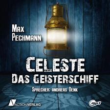 Hörbuch CELESTE - DAS GEISTERSCHIFF   Historischer Roman/Mystery   mp3-CD