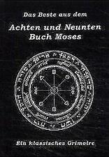 Das Beste aus dem Achten und Neunten Buch Moses (2001, Taschenbuch)