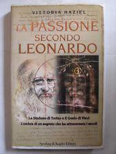 HAZIEL - LA PASSIONE SECONDO LEONARDO - SPERLING E KUPFER EDITORE