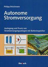 Autonome Stromversorgung, Blitzschutz, Bleibatterie, Solar- und Windgeneratoren