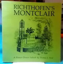 RICHTHOFEN'S MONTCLAIR Pioneer Denver Suburb Colorado SA 1st Ed 1976💥MAKE OFFER