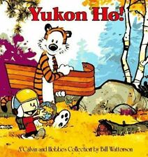 Yukon Ho: A Calvin and Hobbes Collection by Bill Watterson