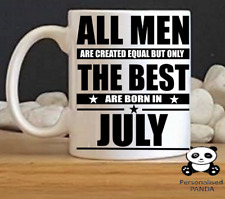 personalised mug best men july' birthday, christmas, fathers day present