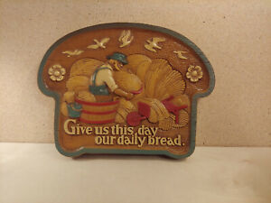 1986 Homco Burwood Vintage Plastic Wall Plaque Give Us This Day Bread Slice