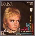 RITA PAVONE DISCO 45 GIRI COME UN TIRANNO B/W IL MIO UOMO - RCA PM 3607