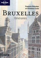 Bruxelles Itineraires: Schuiten, Francois / Coste, Christine