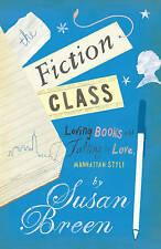 The Fiction Class, Breen, Susan, Very Good Book