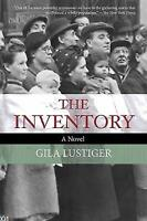 NEW The Inventory: A Novel 9781628725841 by Lustiger, Gila