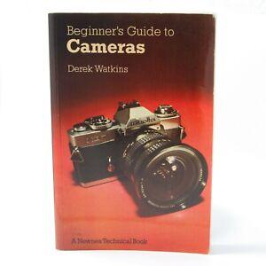 BEGINNER'S GUIDE TO CAMERAS - PAPERBACK BOOK - DEREK WATKINS 1981 FIRST EDITION
