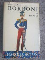 Gli Ultimi Borboni Di Napoli Harold Actos
