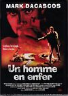 UN HOMME EN ENFER - MARK DACASCOS - DVD NEUF SOUS CELLO